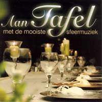 Cover  - Aan tafel met de mooiste sfeermuziek