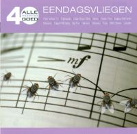 Cover  - Alle 40 goed - Eendagsvliegen