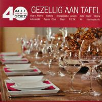 Cover  - Alle 40 goed - Gezellig aan tafel