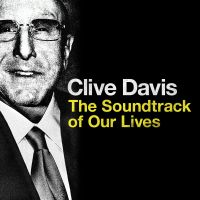 Cover  - Clive Davis - The Soundtrack Of Our Lives