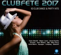 Cover  - Clubfete 2017 - 63 Club Dance & Party Hits