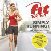 Cover  - Fit For Fun - Simply Running! - Die Musik zum Laufen
