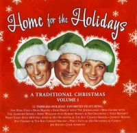 Cover  - Home For The Holidays - A Traditional Christmas Volume 1