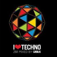 Cover  - I Love Techno 2011 - Mixed By Cassius