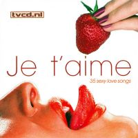 Cover  - Je t'aime - 35 Sexy Love Songs