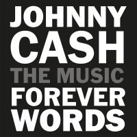 Cover  - Johnny Cash - The Music: Forever Words