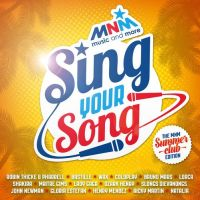 Cover  - MNM Sing Your Song - The MNM Summerclub Edition