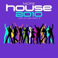 Cover  - More House 2010 - The Hit-Mix Part 2