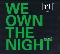 Cover  - P1 Club - We Own The Night Volume #6