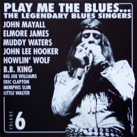 Cover  - Play Me The Blues - The Legendary Blues Singers Vol. 6