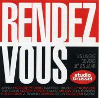Cover  - Rendez-Vous - 25 unieke covers uit 25 jaar Studio Brussel