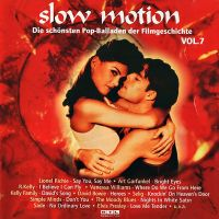 Cover  - Slow Motion Vol. 7 - Die schönsten Pop-Balladen der Filmgeschichte