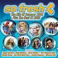 Cover  - So Fresh: The Hits Of Summer 2006 Plus The Best Of 2005