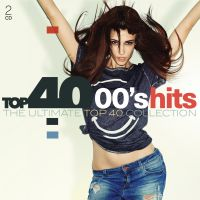 Cover  - Top 40 00's Hits - The Ultimate Top 40 Collection