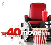 Cover  - Top 40 Movie Hits - The Ultimate Top 40 Collection