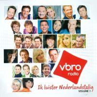 Cover  - VBRO Radio - Ik luister Nederlandstalig volume 1
