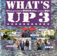 Cover  - What's Up 3 - More Greatest Rock Hits Of The 90's