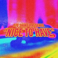Cover 070 Shake - Nice To Have