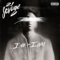 Cover 21 Savage - I Am > I Was