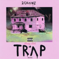Cover 2 Chainz - Pretty Girls Like Trap Music