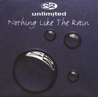 Cover 2 Unlimited - Nothing Like The Rain
