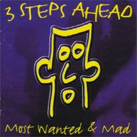 Cover 3 Steps Ahead - Most Wanted & Mad