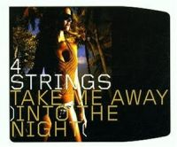Cover 4 Strings - Take Me Away (Into The Night)