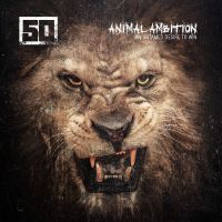 Cover 50 Cent - Animal Ambition - An Untamed Desire To Win