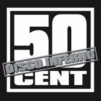 Cover 50 Cent - Disco Inferno