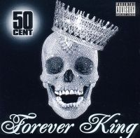 Cover 50 Cent - Forever King