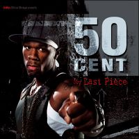 Cover 50 Cent - My Last Piece