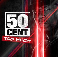 Cover 50 Cent - Too Much