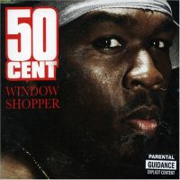 Cover 50 Cent - Window Shopper