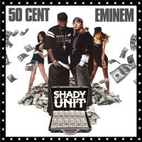 Cover 50 Cent / Eminem - Shady Unit