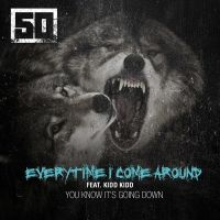 Cover 50 Cent feat. Kidd Kidd - Everytime I Come Around
