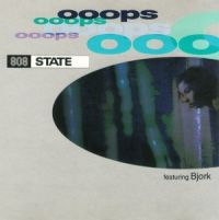 Cover 808 State feat. Björk - Ooops