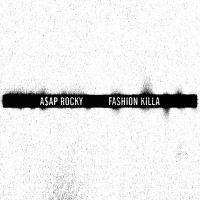 Cover A$AP Rocky - Fashion Killa