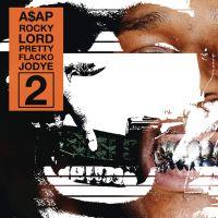 Cover A$AP Rocky - Lord Pretty Flacko Jodye 2 (LPFJ2)