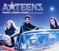 Cover A*Teens - Gimme! Gimme! Gimme! (A Man After Midnight)