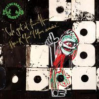 Cover A Tribe Called Quest - We Got It From Here... Thank You 4 Your Service