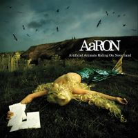 Cover Aaron - Artificial Animals Riding On Neverland