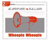 Cover Acardipane vs. Balloon - Whoopie Whoopie