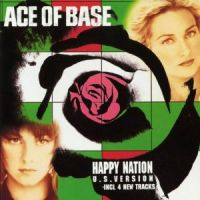 Cover Ace Of Base - Happy Nation (U.S. Version)