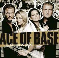 Cover Ace Of Base - Platinum & Gold