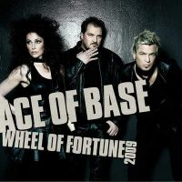 Cover Ace Of Base - Wheel Of Fortune 2009