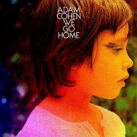 Cover Adam Cohen - We Go Home