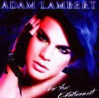 Cover Adam Lambert - For Your Entertainment