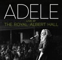 Cover Adele - Live At The Royal Albert Hall