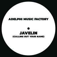 Cover Adelphi Music Factory - Javelin (Calling Out Your Name)