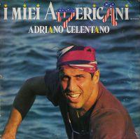 Cover Adriano Celentano - I miei americani